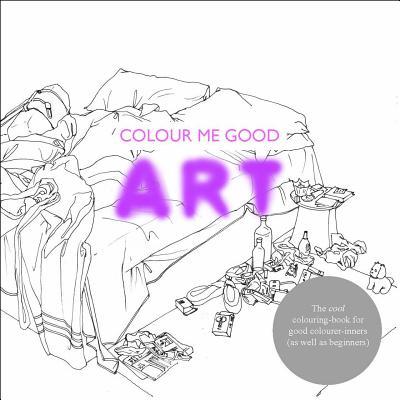 COLOUR ME GOOD : ART, MEL ELLIOTT