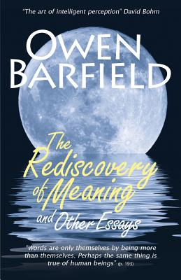 Image for The Rediscovery of Meaning, and Other Essays