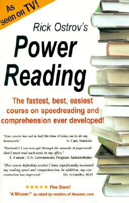 Power Reading : The Best, Fastest, Easiest, Most Effective Course on Speedreading and Comprehension Ever Developed!, Ostrov, Rick