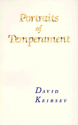 Portraits of Temperament, Keirsey, David