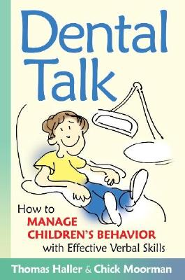Image for Dental Talk: How to Manage Children's Behavior With Effective Verbal Skills
