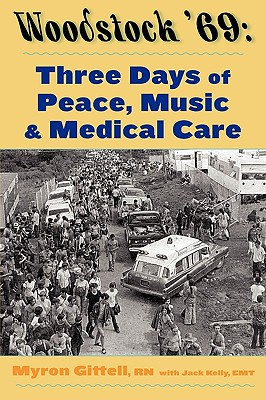 Image for Woodstock '69: Three Days of Peace, Music, and Medicine