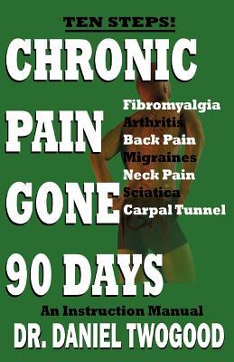 Image for Chronic Pain Gone 90 Days