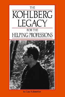 The Kohlberg Legacy for the Helping Professions, LISA KUHMERKER, UWE GIELEN, RICHARD L. HAYES