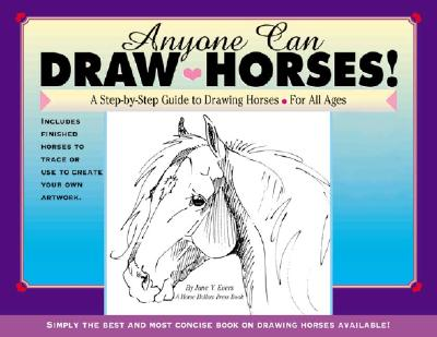 Image for Anyone Can Draw Horses!: A Step-by-Step Guide to Drawing Horses for All Ages