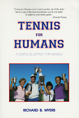 Image for Tennis for Humans: A Simple Blueprint for Winning
