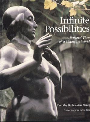Infinite Possibilities: Possibilitesiew of a Changing World, Blaney, Dorothy Gulbenkin