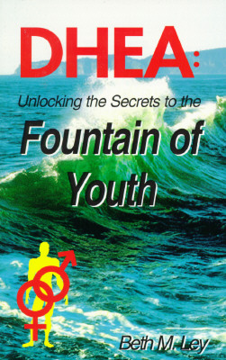 Image for DHEA - Unlocking the Secrets to the Fountain of Youth