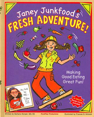 Image for Janey Junkfood's Fresh Adventure