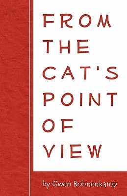 From the Cat's Point of View, Bohnenkamp, Gwen
