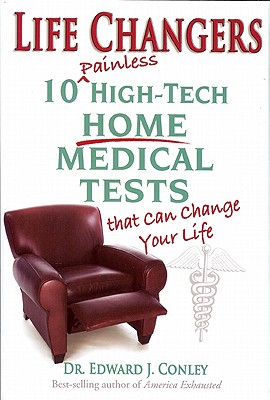 Image for Life Changers: 10 Painless High-Tech Home Medical Tests That Can Change Your Life