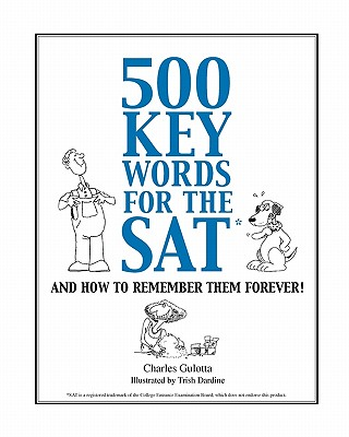 Image for 500 Key Words for the SAT: And How To Remember Them Forever!