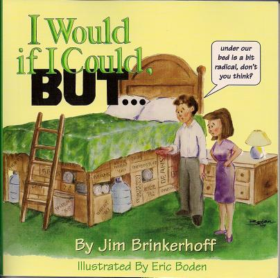 I Would If I Could but, JIM BRINKERHOFF