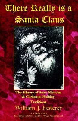 Image for There Really is a Santa Claus - History of Saint Nicholas & Christmas Holiday Traditions