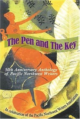 Image for The Pen and the Key: 50th Anniversary Anthology of Pacific Northwest Writers