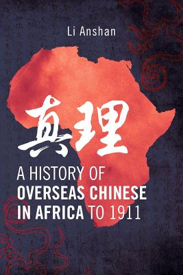 Image for A History of Overseas Chinese in Africa to 1911