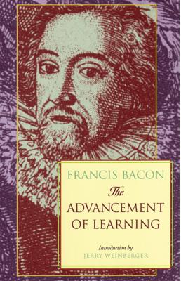 The Advancement of Learning, Bacon, Frances; Bacon, Francis; Kitchin, G. W.