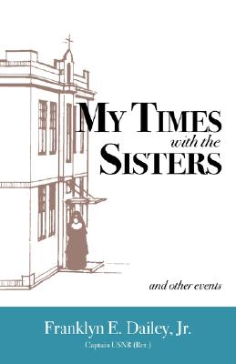 Image for My Times With the Sisters and Other Events