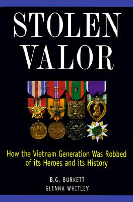 Image for Stolen Valor : How the Vietnam Generation Was Robbed of Its Heroes and Its History