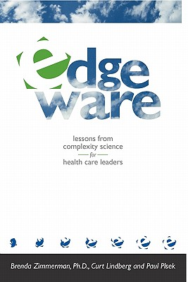 Image for Edgeware: Lessons from Complexity Science for Health Care Leaders
