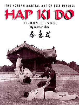 Image for Hap Ki Do: The Korean Art of Self Defense