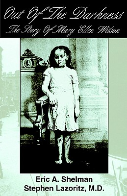 Image for Out Of The Darkness: The Story of Mary Ellen Wilson