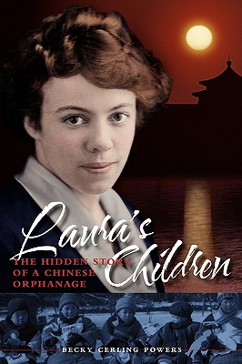 Image for Laura's Children: the Hidden Story of a Chinese Orphanage