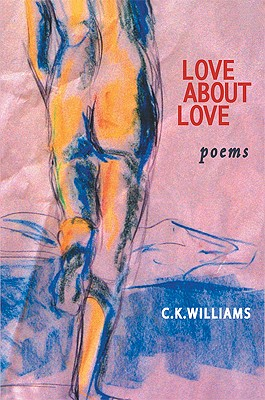 Love About Love, Williams, C.K.