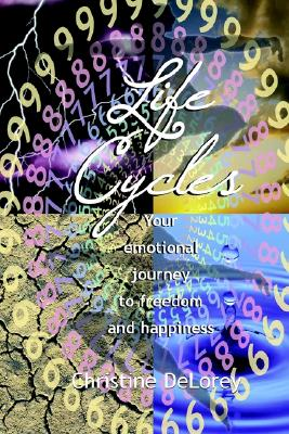 Image for Life Cycles: Your Emotional Journey To Freedom And Happiness