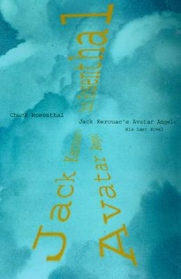 Image for Jack Kerouac's Avatar Angel: His Last Novel