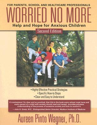 Image for Worried No More: Help and Hope for Anxious Children