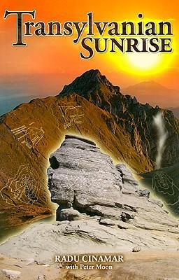Transylvanian Sunrise, Radu Cinamar, Peter Moon