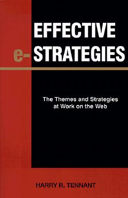 Image for Effective e-Strategies: The Themes and Strategies at Work on the Web