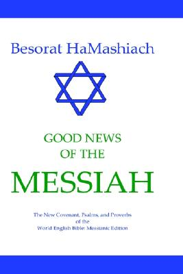 Image for Besorat HaMashiach - Good News of the Messiah