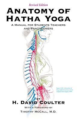 Image for Anatomy of Hatha Yoga: A Manual for Students, Teachers, and Practitioners
