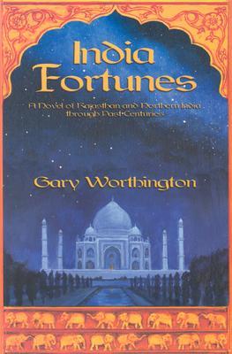 India Fortunes, Worthington, Gary