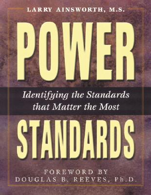 Image for Power Standards:: Identifying the Standards That Matter Most