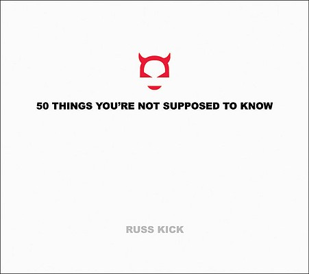50 Things You're Not Supposed to Know, Kick, Russ