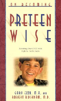 Image for On Becoming Pre-Teen Wise Parenting Your Child from 8-12 Years