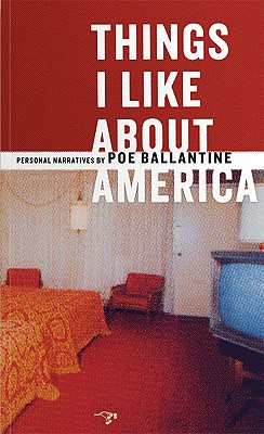 Image for THINGS I LIKE ABOUT AMERICA PERSONAL NARRATIVES