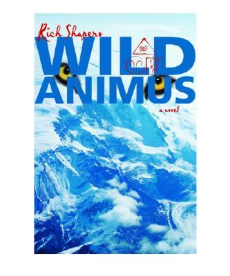 Wild Animus: A Novel, RICH SHAPERO