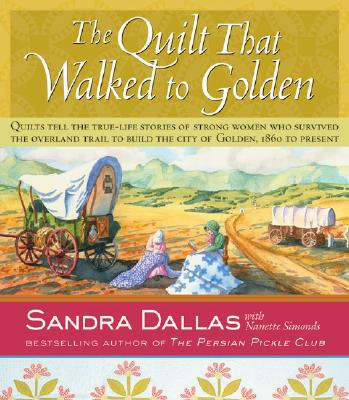 Image for Quilt That Walked To Golden, The