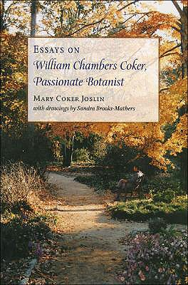 Image for Essays on William Chambers Coker, Passionate Botanist (New)