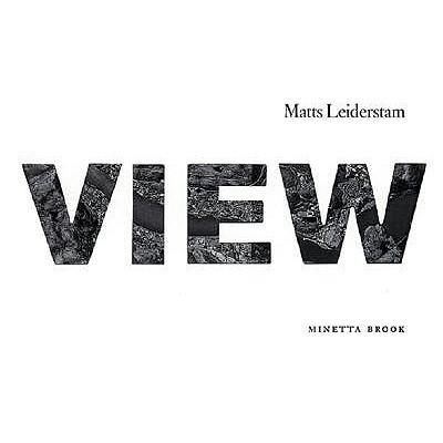 Image for MATTS LEIDERSTAM : VIEW