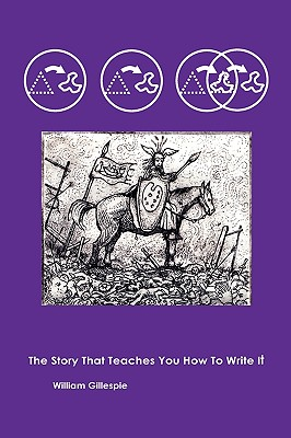 The Story That Teaches You How To Write It, Gillespie, William
