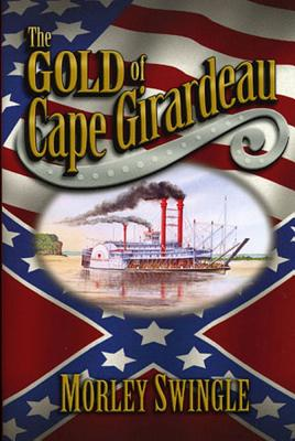 Image for The Gold of Cape Girardeau
