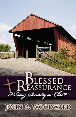 Blessed Reassurance, Woodward, John B.