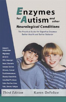 Image for Enzymes for Autism and Other Neurological Conditions (Updated Third Edition)