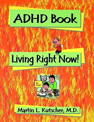 Image for ADHD Book: Living Right Now!
