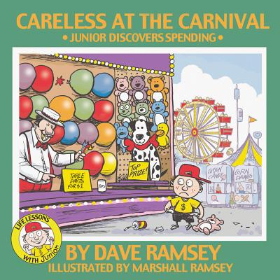 Image for Careless at the Carnival: Junior Discovers Spending (Life Lessons with Junior)